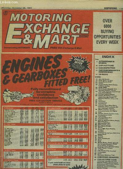 MOTORING EXCHANGE AND MART  DU 15 NOVEMBER 1984. TEXTE EN ANGLAIS. ENGINES AND GEARBOXES FITTES FREE...