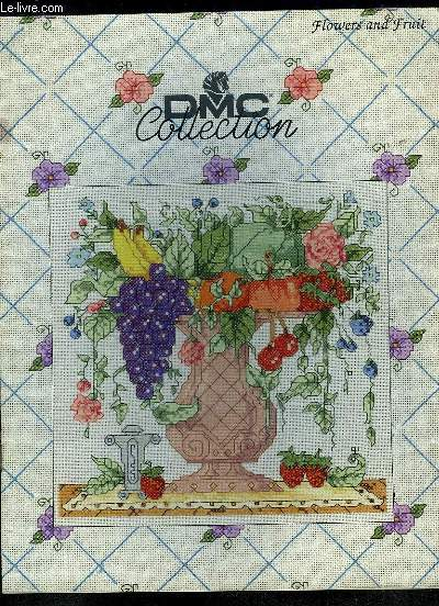 DMC COLLECTION. FLOWERS ANDF FRUIT.