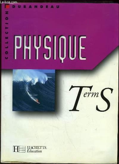 PHYSIQUE TERMINALE S.