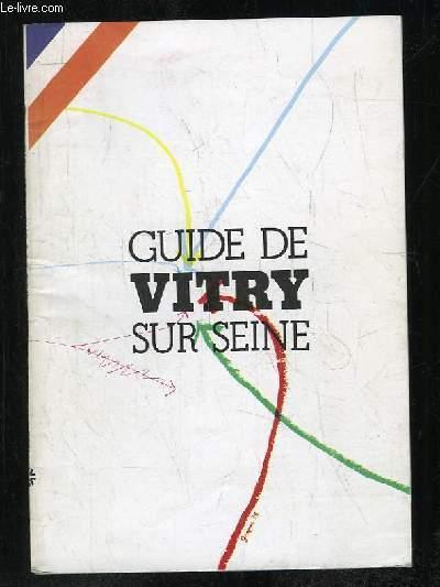 GUIDE DE VITRY SUR SEINE.