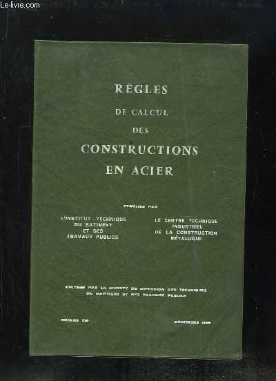 REGLES DE CALCUL DES CONSTRUCTIONS EN ACIER.