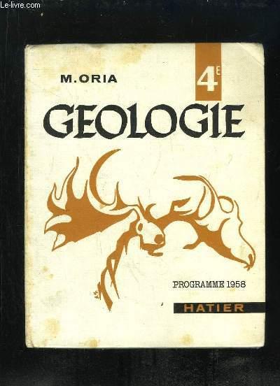 GEOLOGIE CLASSE DE QUATRIEME. 18em EDITION.