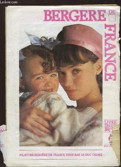 LIVRE TRICOTS 89 / 90. BERGERE DE FRANCE.