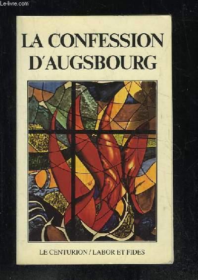 LA CONFESSION D AUGSBOURG.