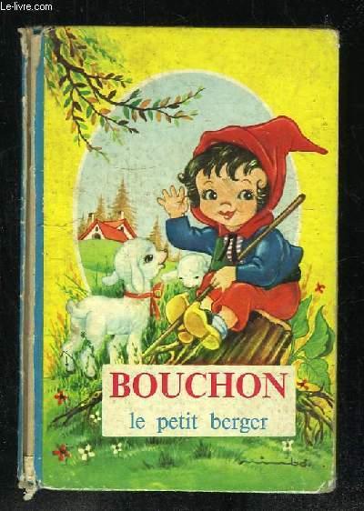 BOUCHON LE PETIT BERGER.