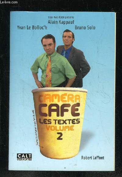 CAMERA CAFE LES TEXTES VOLUME 2.