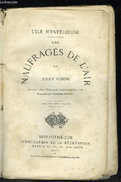 LES NAUFRAGES DE L AIR. 22em EDITION.