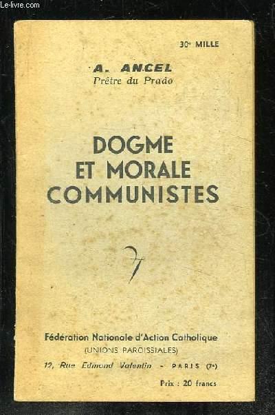 DOGME ET MORALE COMMUNISTES.