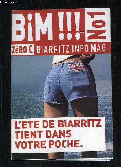 BIM N° 1. L ETE DE BIARRITZ TIENT DANS VOTRE POCHE.