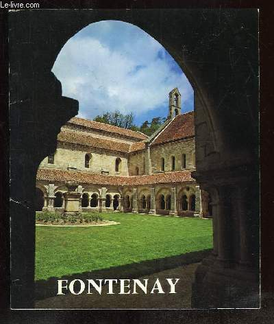 L ABBAYE DE FONTENAY.