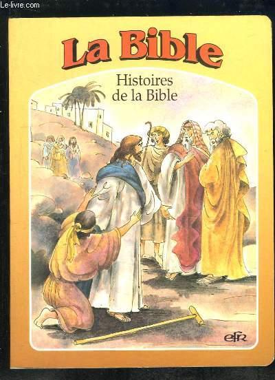 HISTOIRES DE LA BIBLE.