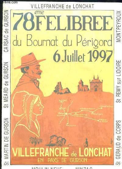 78em FELIBREE DU BOURNAT DU PERIGORD 6 JUILLET 1997. VILLENFRANCHE DE LONCHAT.