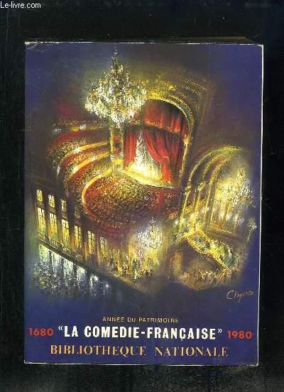 LA COMEDIE FRANCAISE 1680 - 1980.