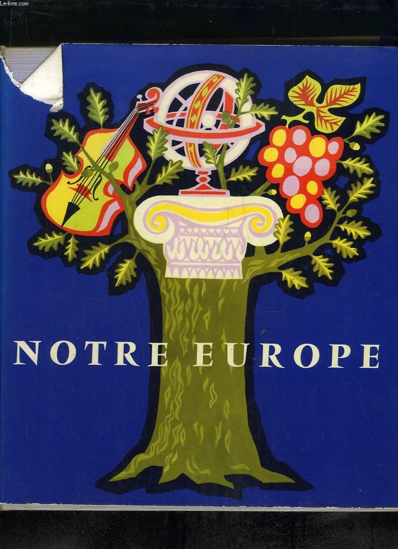 NOTRE EUROPE.