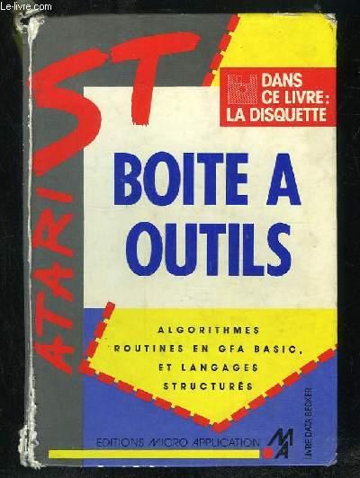 BOITE A OUTILS. ALGORITHMES, ROUTINES EN GFA BASIC ET LANGUAGES STRUCTURES. MANQUE LA DISQUETTE.