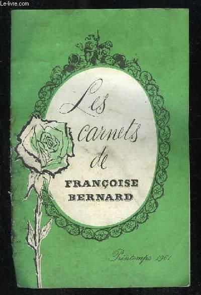 LES CARNETS DE FRANCOISE BERNARD.
