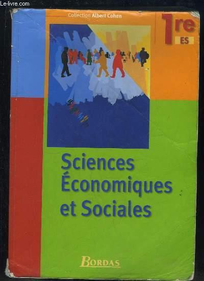 SCIENCES ECONOMIQUES ET SOCIALES PREMIERE.