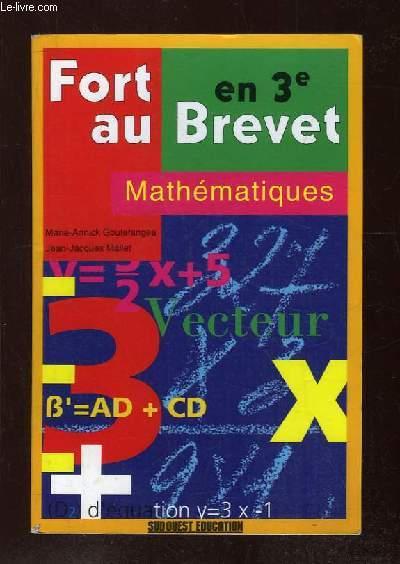 FORT AU BREVET 3e. MATHEMATIQUES.