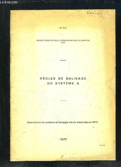 REGLES DE BALISAGE DU SYSTEME A.