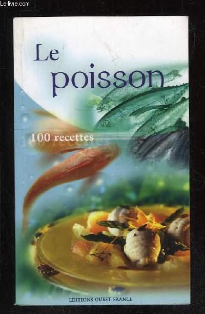 LES POISSONS. 100 RECETTES.