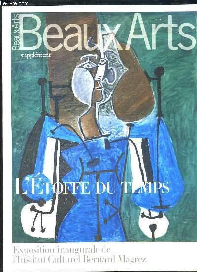 BEAUX ARTS SUPPLEMENT. L ETOFFE DU TEMPS.
