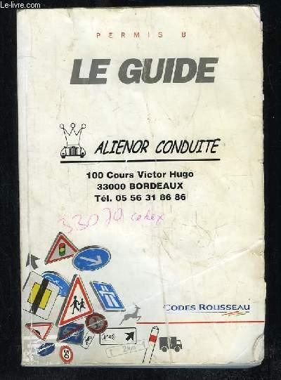 AUTOGUIDE DE LA ROUTE ROUSSEAU. PERMIS B.