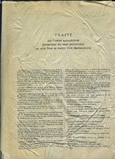 TRAITE SUR L UNION EUROPEENNE. ENSEMBLE DIX SEPT PROTOCOLES UN ACTE FINAL ET TRENTE TROIS DECLARATIONS.