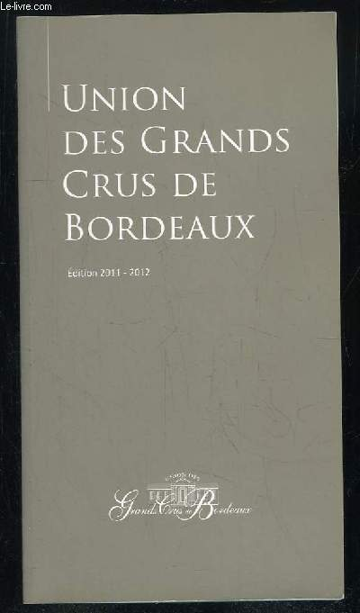 UNION DES GRANDS CRUS DE BORDEAUX.