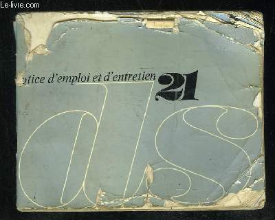 NOTICE D EMPLOI ET D ENTRETIEN 21 DS.