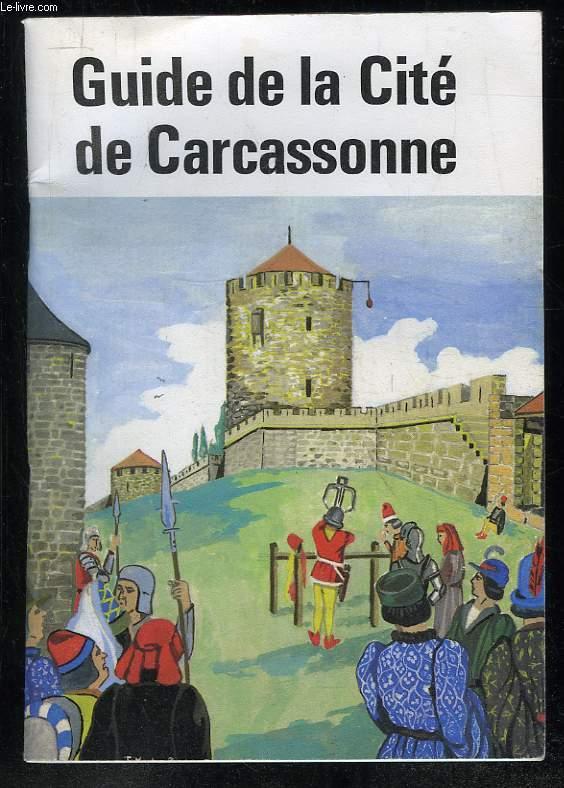 GUIDE DE LA CITE DE CARCASSONNE.