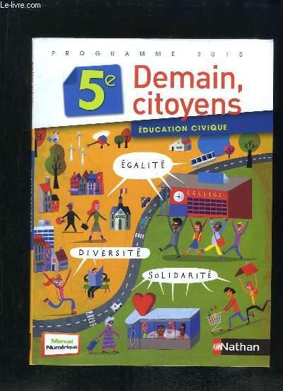 DEMAIN CITOYENS EDUCATION CIVIQUE 5e.