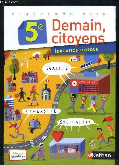 DEMAIN CITOYENS EDUCATION CIVIQUE PROGRAMME 2010.