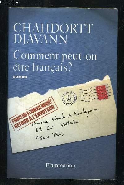 COMMENT PEUT ON ETRE FRANCAIS ?