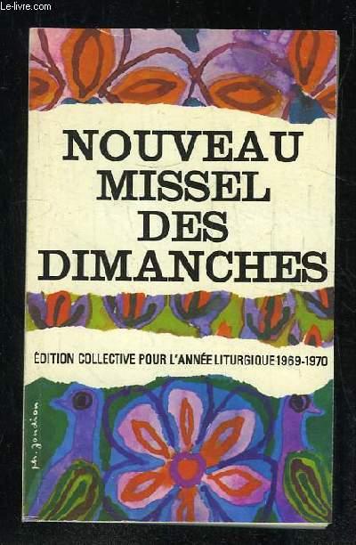 NOUVEAU MISSEL DES DIMANCHES 1969 - 1970.