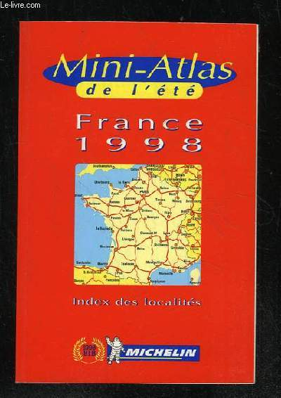 MINI ATLAS DE L ETE FRANCE 1998. ECHELLE 1/1000 000.