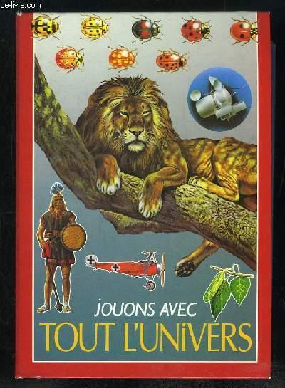 JOUONS AVEC TOUT L UNIVERS.