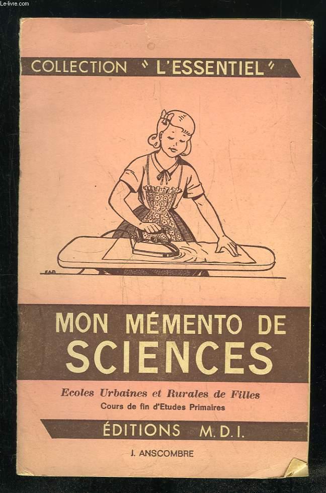 MON MEMENTO DE SCIENCES. ECOLES URBAINES ET RURALES DE FILLES COURS DE FIN D ETUDES PRIMAIRES.