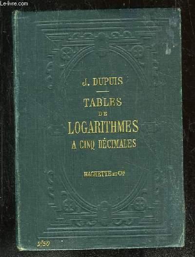 TABLES DE LOGARITHMES A CINQ DECIMALES. 29 em EDITION.
