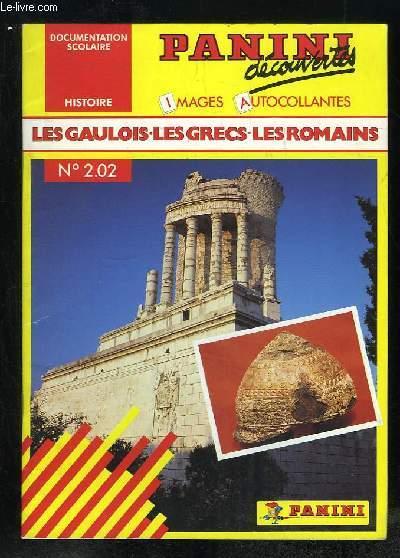 PANINI DECOUVERTES N° 2.02. LES GAULOIS LES GRECS LES ROMAINS.