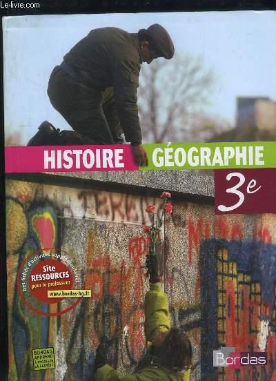 HISTOIRE GEOGRAPHIE 3e.