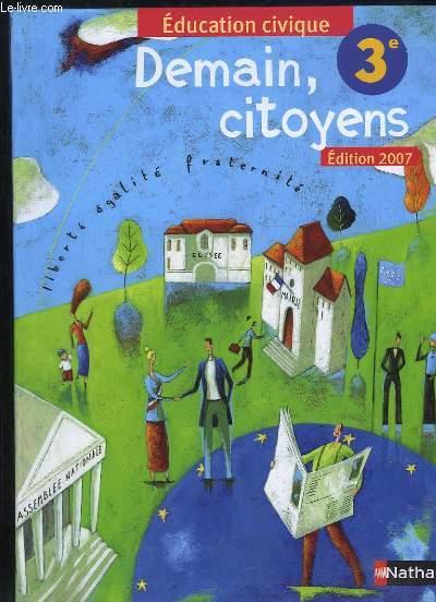 DEMAIN CITOYENS 3em EDUCATION CIVIQUE. PROGRAMME 1998.