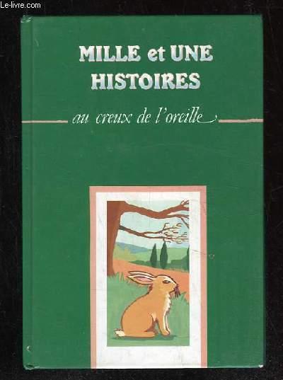 MILLE ET UNE HISTOIRES AU CREUX DE L OREILLE TOME 6.