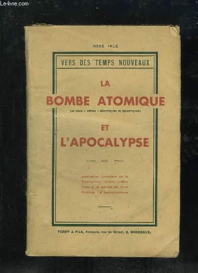 LA BOMBE ATOMIQUE ET L APOCALYPSE.
