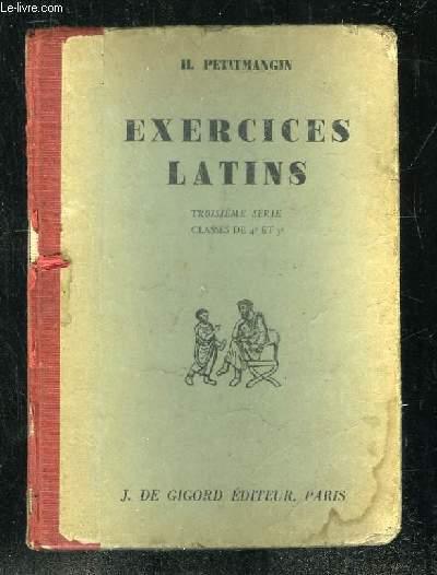 EXERCICES LATINS TROISIEME SERIE. 23em EDITION.