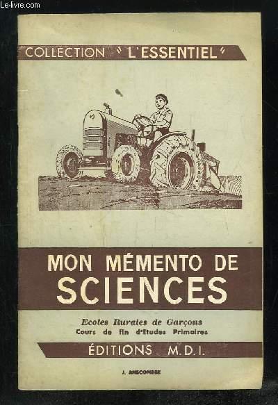 MON MEMENTO DE SCIENCES. ECOLES RURALES DE GARCONS COURS DE FIN D ETUDES PRIMAIRES.