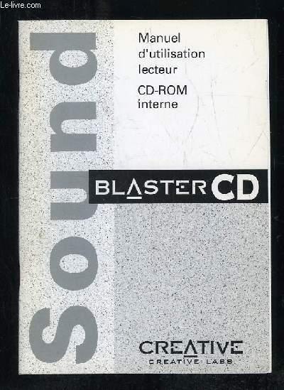 MANUEL D UTILISATION LECTEUR CD ROM INTERNE. BLASTER CD.