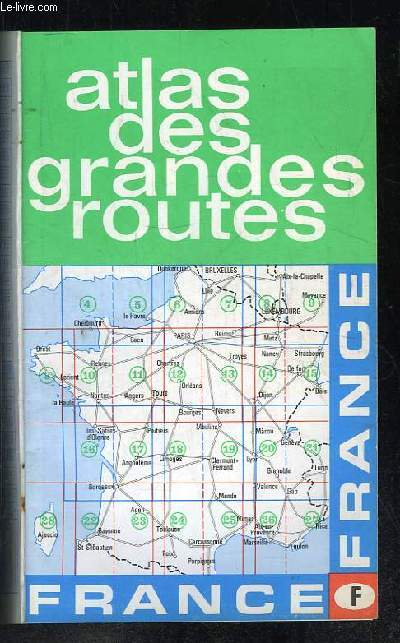 ATLAS DES GRANDES ROUTES.