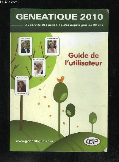 GENEATIQUE 2010. GUIDE DE L UTILISATEUR.