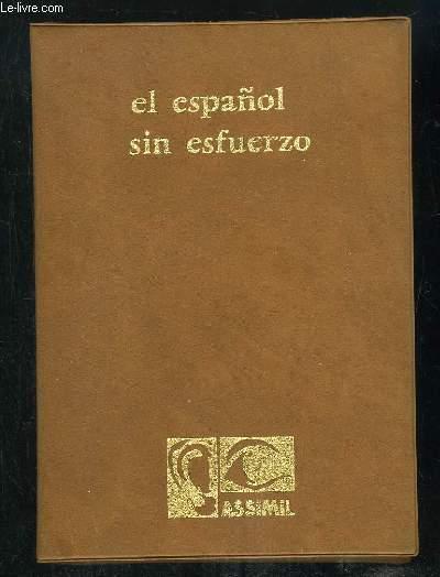 3 CASSETTES AUDIO EL ESPANOL SIN ESFUERZO.