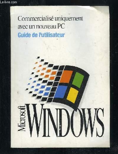 GUIDE DE L UTILISATEUR. MICROSOFT WINDOWS SYSTEME D EXPLOITATION VERSION 3 . 1.